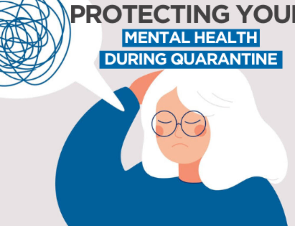 Protecting Your Mental Health During Quarantine